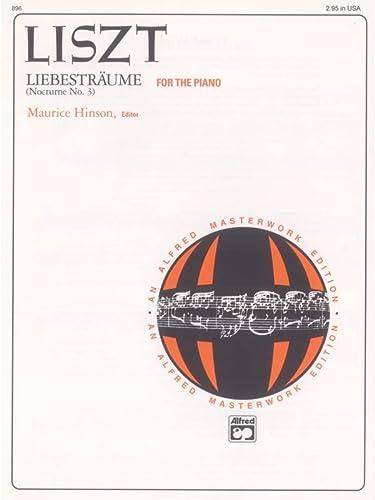 9780739018743: Liebesträume: Sheet (Alfred Masterwork Edition)