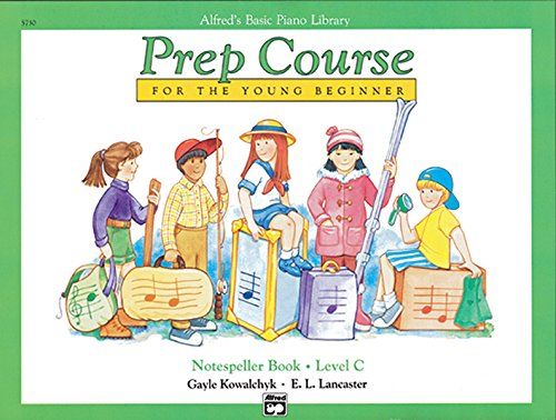 9780739019238: Alfred's Basic Piano Library Prep Course For The Young Beginner: Notespeller Book - Level C