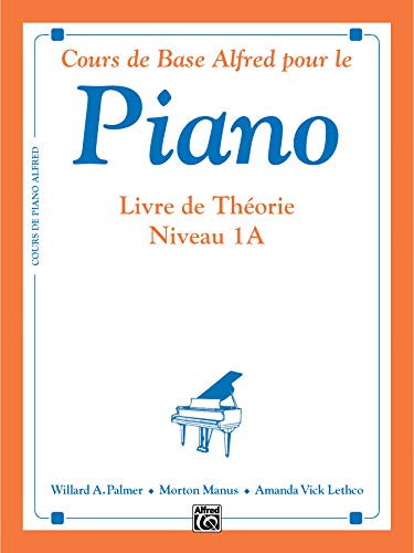 9780739019382: Alfred's Basic Piano Course Theory, Bk 1A: French Language Edition (Alfred's Basic Piano Library) (French Edition)