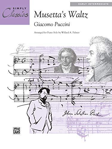 9780739019399: Musetta's Waltz (Sheet) (Simply Classics Solos)