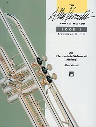 9780739019412: The Allen Vizzutti Trumpet Method Book 1: Technical Studies: An Intermediate/Advanced Method