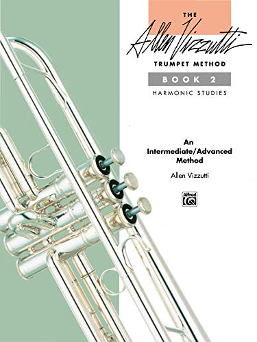 9780739019429: The Allen Vizzutti Trumpet Method, Bk 2: Harmonic Studies