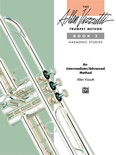 9780739019429: The Allen Vizzutti Trumpet Method: Harmonic Studies : Book 2