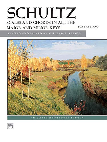 9780739019542: Schultz -- Scales and Chords in All Keys (Alfred Masterwork Edition)