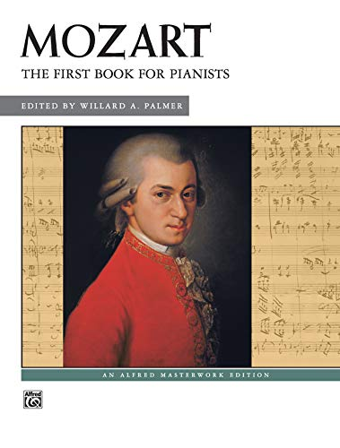 9780739019603: Mozart -- First Book for Pianists (Alfred Masterwork Edition)