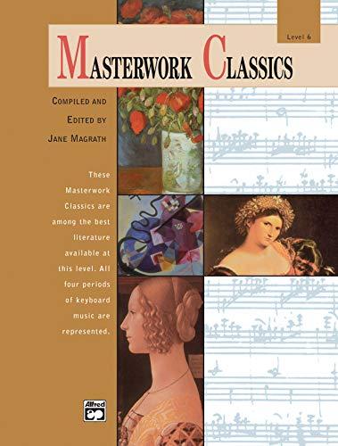 9780739019696: Masterwork Classics: Level 6 (Book & CD)