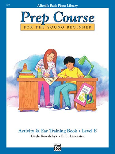 9780739020036: Prep Course Activity & Ear Training, Level E (Alfred's Basic Piano Library)