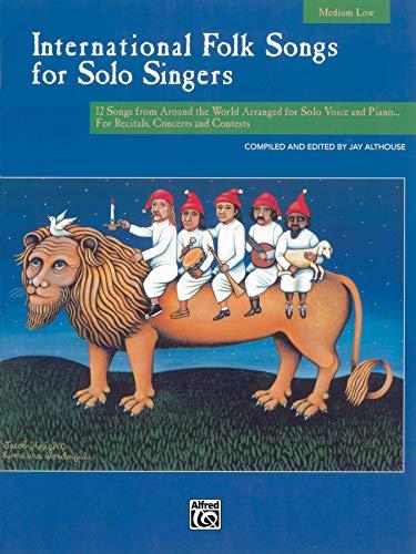 9780739020104: International Folk Songs for Solo Singers (Medium/Low Voice)