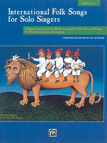 9780739020104: International Folk Songs for Solo Singers: Medium Low Voice