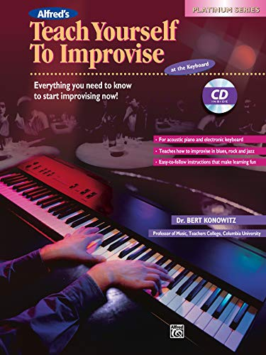 9780739020173: Alfred's Teach Yourself to Improvise at the Keyboard (Book & CD)