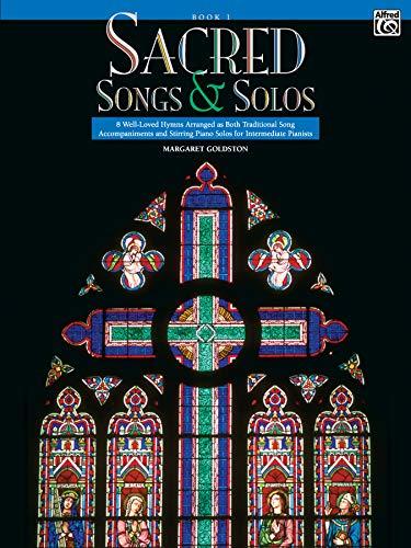 SACRED SONGS & SOLOS INTERMEDIATE PIANISTS.BOOK I: Goldston, Margaret