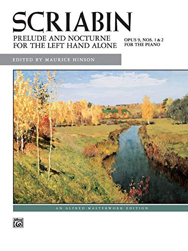 9780739020418: Prelude and Nocturne for the Left Hand, Op. 9 (for left hand alone) (Alfred Masterwork Edition)