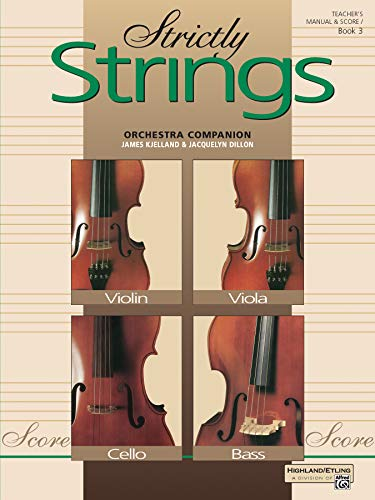 Strictly Strings, Bk 3: Conductor's Score, Comb Bound Book: Jacquelyn Dillon