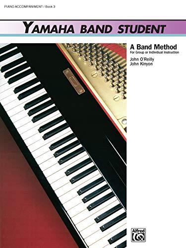 9780739021071: Yamaha Band Student, Bk 3: Piano Acc (Yamaha Band Method)