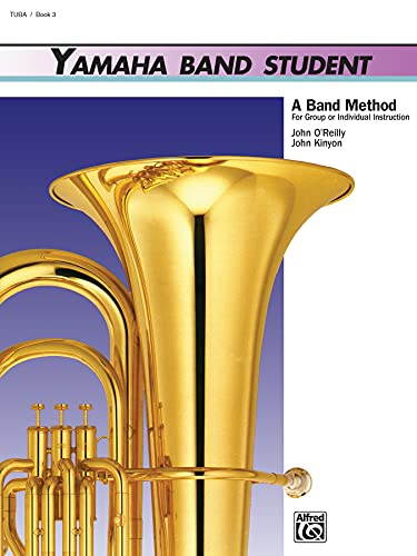 9780739021095: Yamaha Band Student, Bk 3: Tuba (Yamaha Band Method)