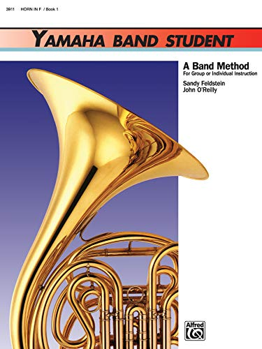 9780739021132: Yamaha Band Student, Bk 1: Horn in F (Yamaha Band Method)