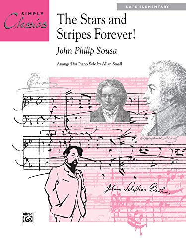 9780739021392: The Stars and Stripes Forever! (Sheet) (Simply Classics Solos)