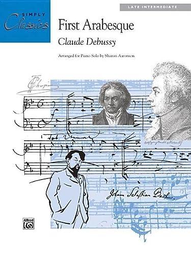 9780739021415: First Arabesque: Sheet (Simply Classics Solos)