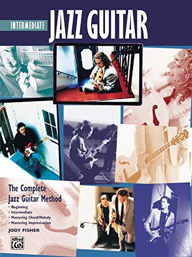 9780739021545: Complete Jazz Guitar Method: Intermediate Jazz Guitar (Complete Method)