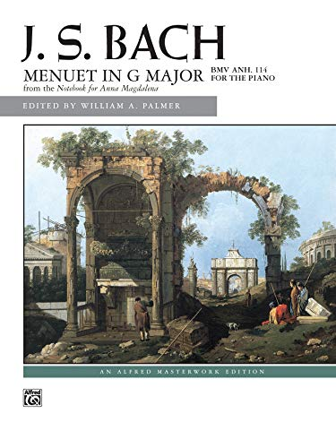 9780739021675: Menuet in G Major, BWV ANH 114: For the Piano: Alfred Masterwork Edition