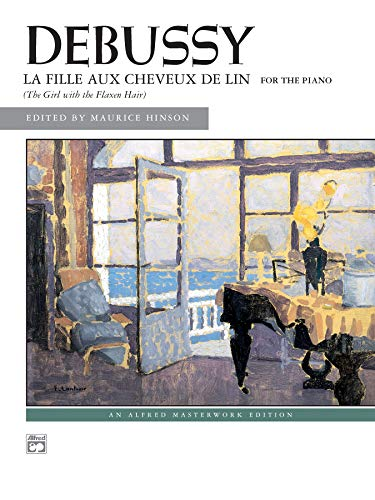 La fille aux cheveux de lin (The Girl with the Flaxen Hair): Sheet (Alfred Masterwork Edition): ...