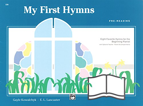 9780739022009: My First Hymns: Eight Favorite Hymns for the Beginning Pianist