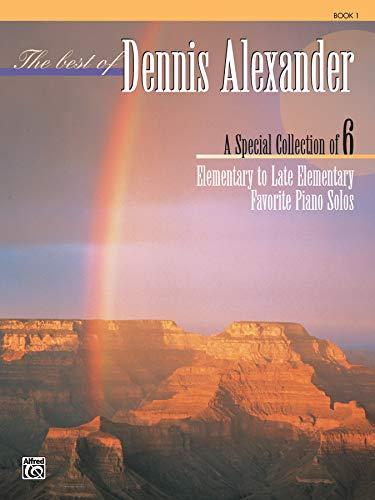 9780739022054: The Best of Dennis Alexander, Bk 1