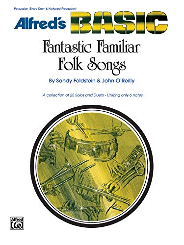 9780739022320: Fantastic Familiar Folk Songs for Snare Drum, Keyboard, and Percussion