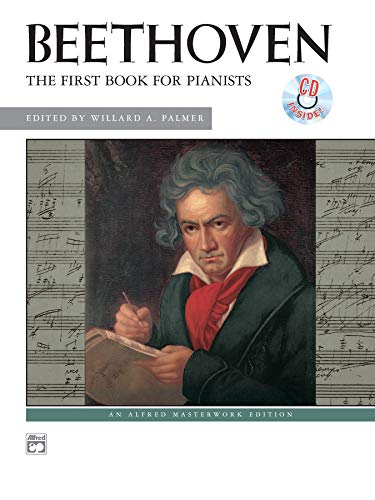 9780739022351: Beethoven -- First Book for Pianists: Book & CD (Alfred Masterwork CD Edition)