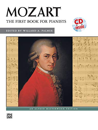 9780739022368: Mozart -- First Book for Pianists: Book & CD (Alfred Masterwork Edition)