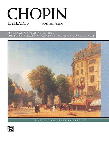 9780739022771: Frdric Chopin: Ballades for the Piano Piano (Alfred Masterwork Editions)