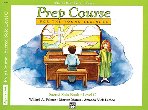 9780739022900: Alfred's Basic Piano Prep Course Sacred Solo Book (Alfred's Basic Piano Library) Book C