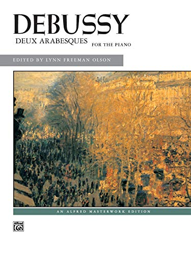9780739023068: Debussy -- Deux Arabesques for the Piano (Alfred Masterwork Edition)