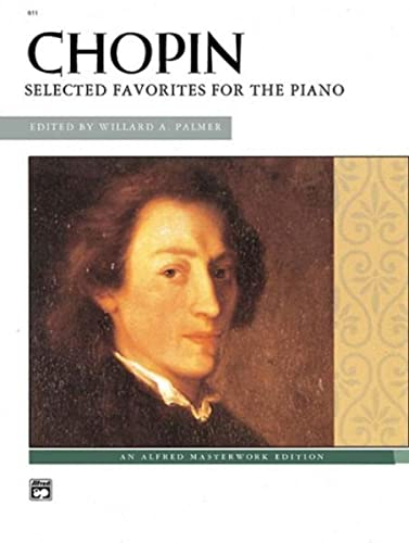 9780739023235: Chopin -- Chopin: Selected Favorites for the PIano (Alfred Masterwork Edition)