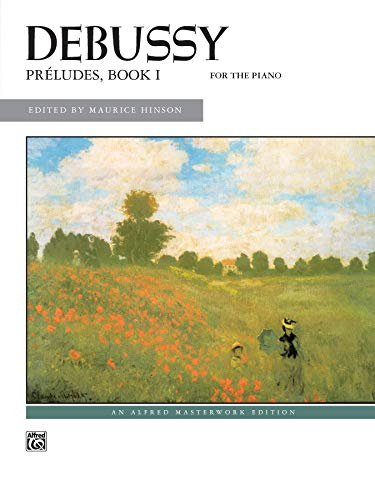 9780739023242: Debussy, Preludes, Book 1: For the Piano