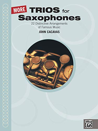 9780739023310: More Trios for Saxophones (John Cacavas Trio Series)