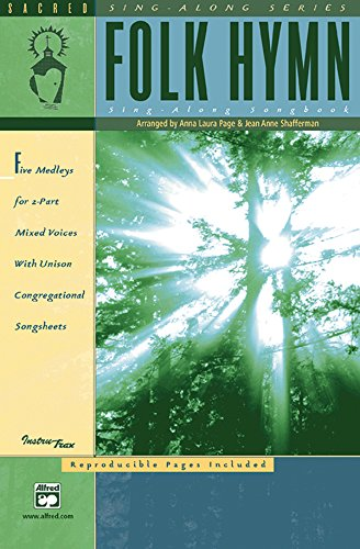 Folk Hymn Sing-Along Songbook (Sacred Sing-Along): Page, Anna Laura,