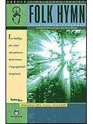 9780739023808: Folk Hymn Sing-Along Songbook: Choir Kit, 10 Books & 1 CD