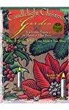 Candlelight Christmas Garden: Schram, Ruth Elaine, Scott