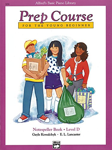 9780739024072: Alfred's Basic Piano Library Prep Course for the Young Beginner: Notespeller Book Level D