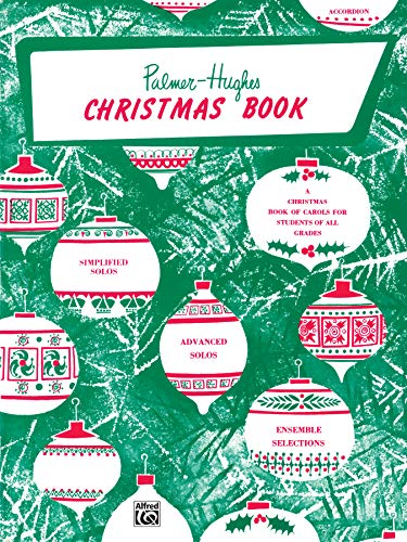 9780739024355: Palmer-Hughes Accordion Course Christmas Book: A Christmas Book of Carols for Students of All Grades