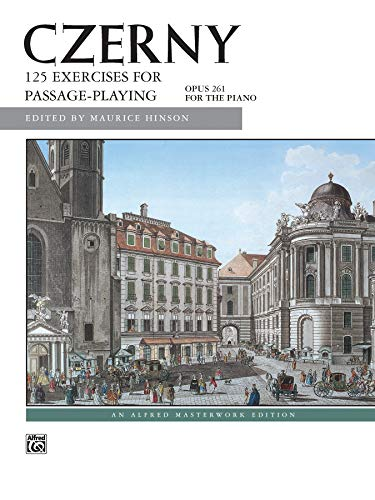 9780739024393: Czerny -- 125 Exercises for Passage Playing, Op. 261 (Alfred Masterwork Edition)
