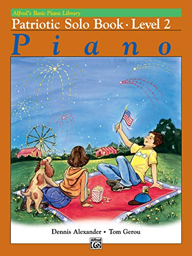 9780739024508: Alfred's Basic Piano Library Patriotic Solo Book, Bk 2