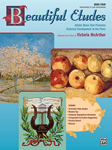 9780739024539: Beautiful Etudes, Bk 4 (Alfred Masterwork Editions)