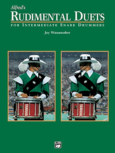 9780739024928: Alfred's Rudimental Duets: For Intermediate Snare Drummers