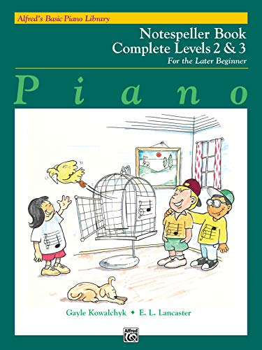 9780739024997: Alfred's Basic Piano Course Notespeller (Alfred's Basic Piano Library) Complete Levels 2&3