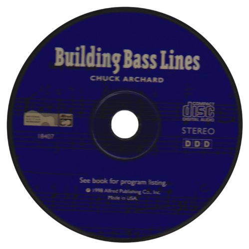 9780739025260: Building Bass Lines: A Guide to Better Bass Lines for Bassists, Arrangers & Composers