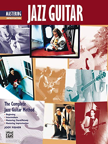 9780739025901: Complete Jazz Guitar Method: Beginning - Intermediate - Mastering Chord/Melody - Mastering Improvisation