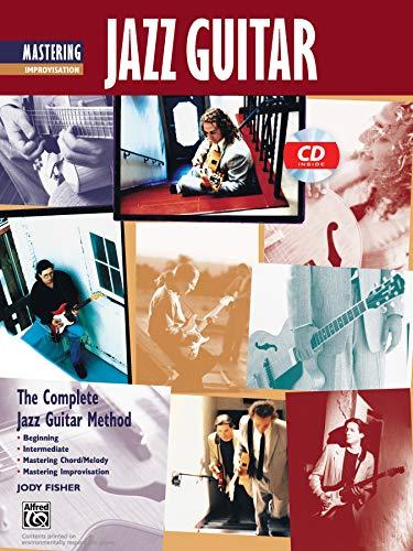 9780739025918: Mastering Jazz Guitar Improvisation +CD (Complete Jazz Guitar Method)