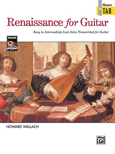 9780739026182: Renaissance for Guitar -- Masters in TAB: Easy to Intermediate Lute Solos Transcribed for Guitar